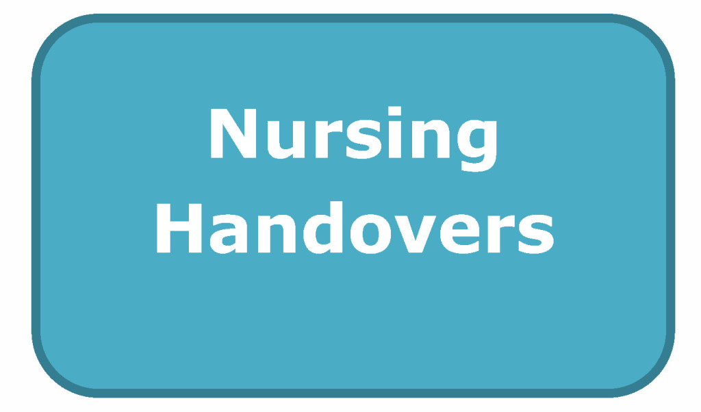 nursing handover Margo a halm is the director of nursing research, professional practice and magnet at salem hospital in salem  patient handover from surgery to intensive care:.